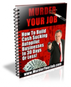 murder your job