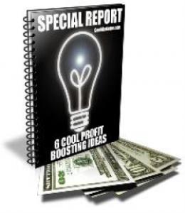 6 cool profit boosting ideas