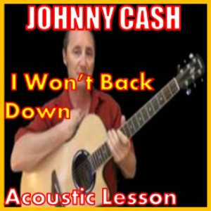 learn to play i won't back down by johnny cash