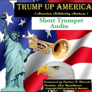 trump up america (america solidarity anthem) - short trumpet audio