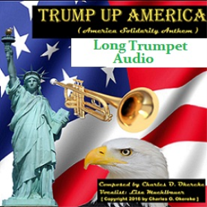 trump up america (america solidarity anthem) - long trumpet audio