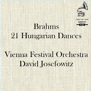 Brahms: 21 Hungarian Dances - Vienna Festival Orchestra/David Josefowitz | Music | Classical