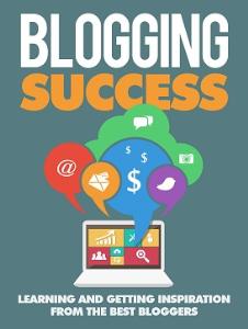 Blogging Success | eBooks | Business and Money