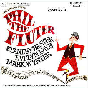 phil the fluter - original cast recording