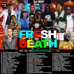 Dj Roy Fresh To Death Dancehall  Mixtape Vol3 | Music | Reggae