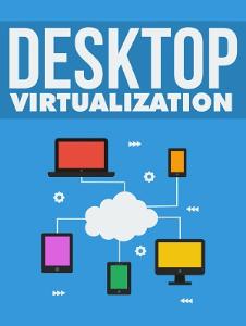 Desktop Virtualization | eBooks | Internet