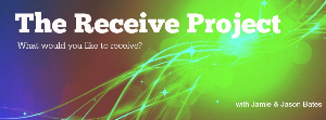 the receive project - receiving future you!