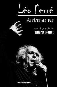 Leo Ferre Artiste de vie de Thierry Rollet | eBooks | Biographies
