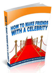 How To Make Friends With A Celebrity | eBooks | Self Help