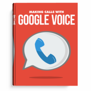Making Calls with Google Voice   eBooks   Internet