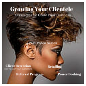 Growing Your Clientele | Movies and Videos | Educational