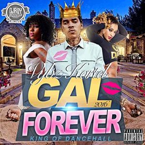 Dj Roy Gal Forever Vybz Kartel Mixtape 2016 | Music | Reggae