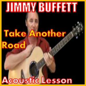 Learn to play Take Another Road by Jimmy Buffett | Movies and Videos | Educational