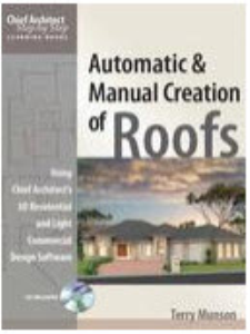 creation of roofs using chief architect, step by step