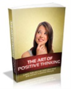 the art of positive thinking!