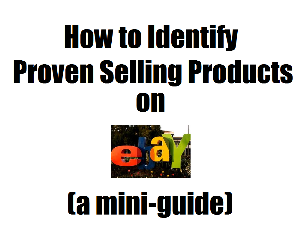 how to identify proven selling products on ebay