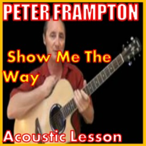 Learn to play Show Me The Way by Peter Frampton | Movies and Videos | Educational