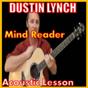 learn to play mind reader by dustin lynch