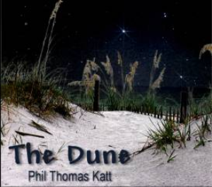 The Dune - Phil Thomas Katt | Music | Popular