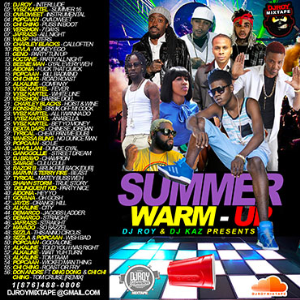 Dj Roy & Dj Kaz Summer Warm-Up Dancehall Mix Vol.6 | Music | Reggae