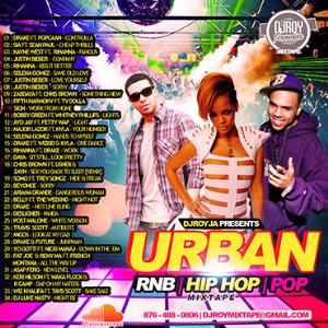 Dj Roy Urban R&B,Pop, Hip Hop Mix Vol.4 | Music | Rap and Hip-Hop