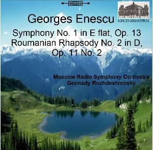 enescu: symphony no. 1 in e-flat, op. 13; roumanian rhapsody no. 2 in d, op. 11 no. 2 - moscow radio symphony orchestra/gennady rozhdestvensky
