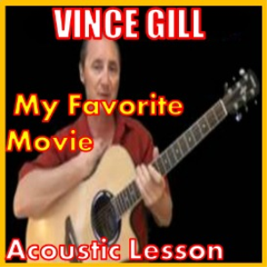 learn to play my favorite movie by vince gill