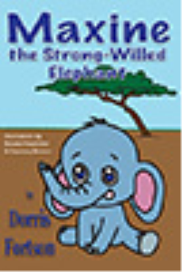 maxine the strongwilled elephant