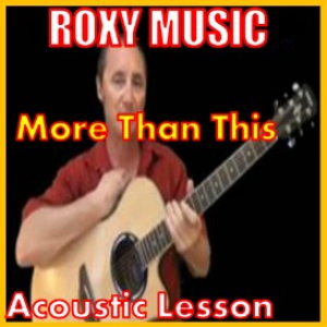 learn to play more than this by roxy music