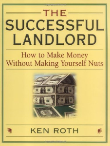 the successful landlord - how to make money without making yourself