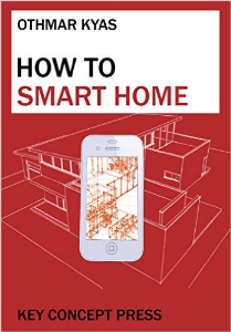 how to smart home - a step by step guide to your personal internet of things