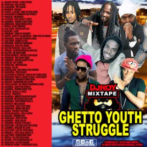 dj roy - ghetto youth struggle