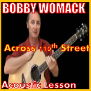 Learn to play Across 110th Street by Bobby Womack | Movies and Videos | Educational