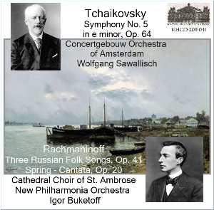 Tchaikovsky: Symphony No. 5-ACO/Sawallisch; Rachmaninoff Choral Works - NPO/Buketoff | Music | Classical