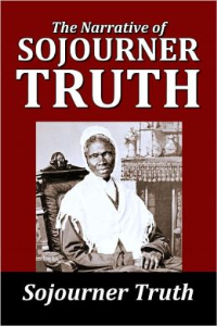 narrative of sojourner truth: a northern slave by sojourner truth