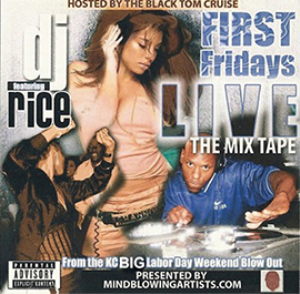 "DJ-RICE-""FIRST FRIDAYS LIVE""-THE MIXTAPE 