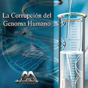 La corrupcion del genoma humano | Audio Books | Religion and Spirituality
