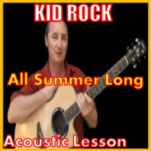 Learn to play All Summer Long by Kid Rock | Movies and Videos | Educational
