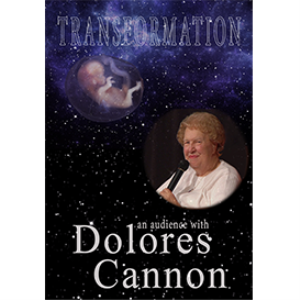 Transformation: An audience with Dolores Cannon | Movies and Videos | Religion and Spirituality