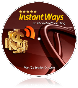 10 Instant Ways To Monetize Your Blog | eBooks | Business and Money