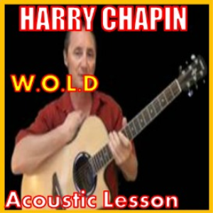Learn to play W.O.L.D by Harry Chapin | Movies and Videos | Educational