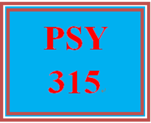 PSY 315 Entire Course | eBooks | Education