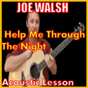 Learn to play Help Me Through The Night by Joe Walsh | Movies and Videos | Educational