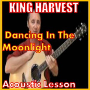 Learn to play Dancing In The Moonlightt by King Harvest | Movies and Videos | Educational