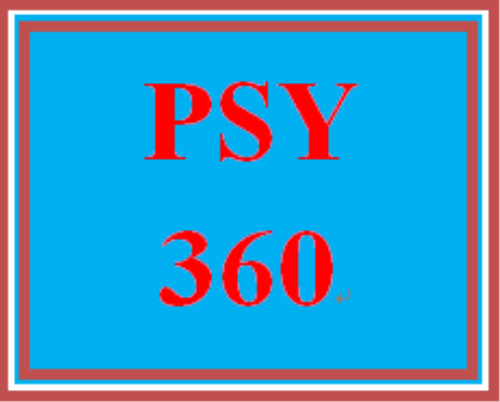 First Additional product image for - PSY 360 Entire Course