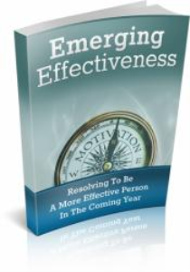 emerging effectiveness - it is highly essential to manage effectiveness well