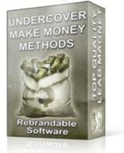undercover make money methods software