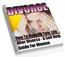Divorce How To Rebuild Your Life - For Women | eBooks | Self Help