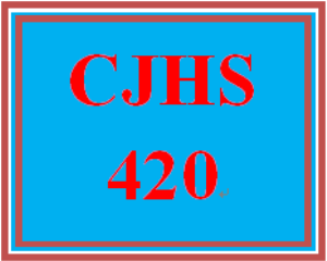 CJHS 420 Entire Course | eBooks | Education