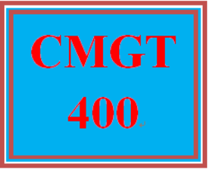 CMGT 400 Entire Course | eBooks | Education